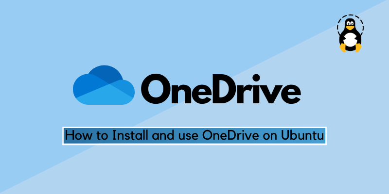 How to install and use onedrive on Ubuntu