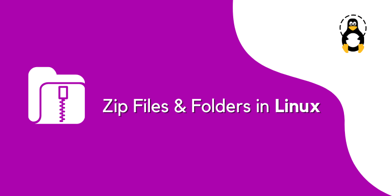 How to Zip Files and Folders in Linux