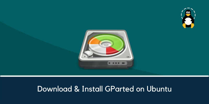 How to install and use gparted on Ubuntu