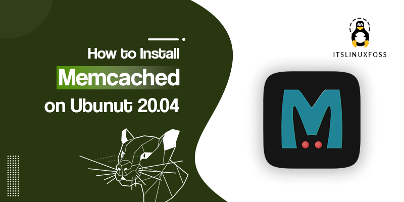 How to Install Memcached on Ubuntu 20.04